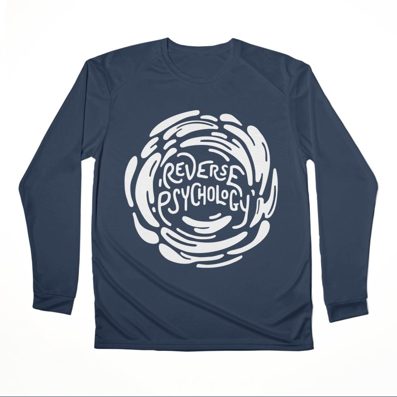Reverse Psychology Men's Performance Longsleeve T-Shirt by BumbleBess