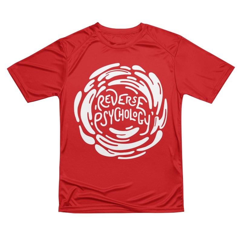 Reverse Psychology Men's Performance T-Shirt by BumbleBess