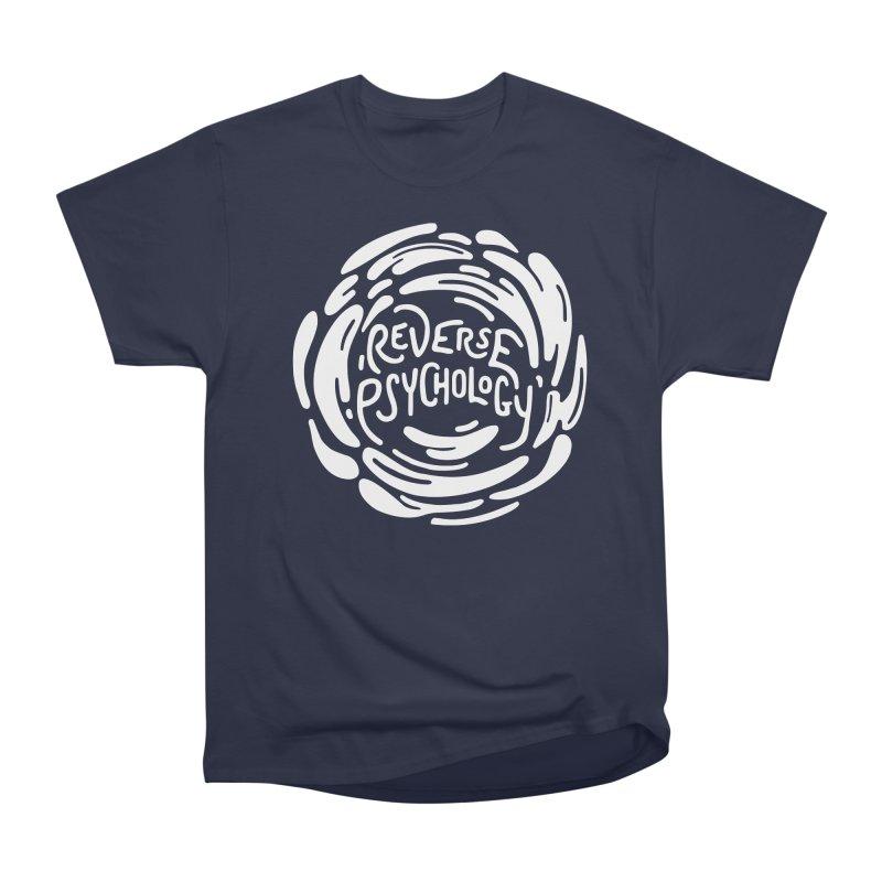 Reverse Psychology Women's Heavyweight Unisex T-Shirt by BumbleBess