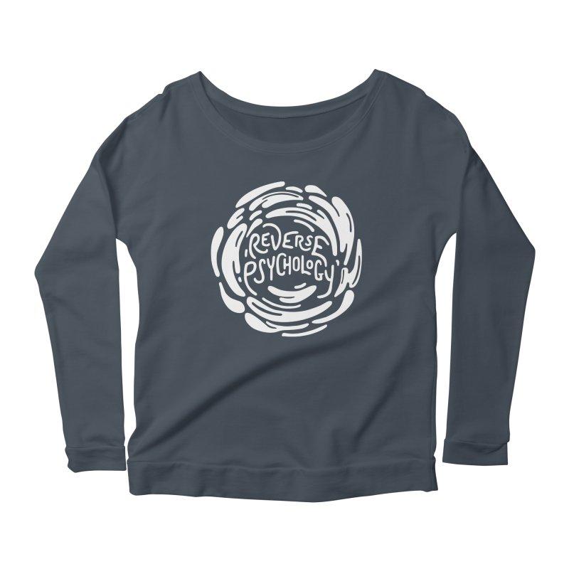 Reverse Psychology Women's Scoop Neck Longsleeve T-Shirt by BumbleBess