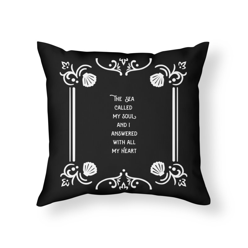 The Sea Called Home Throw Pillow by BumbleBess