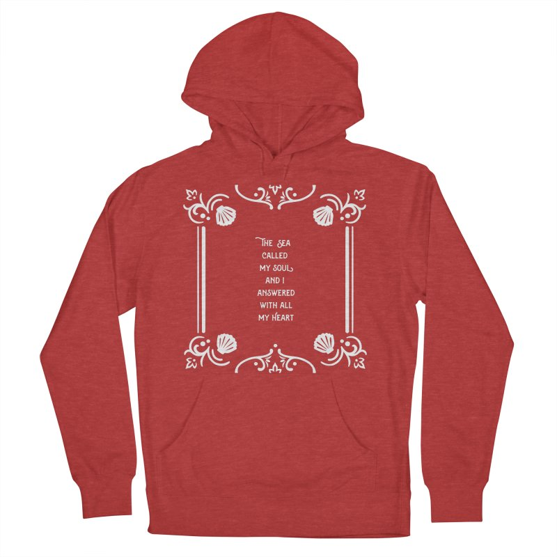 The Sea Called Women's French Terry Pullover Hoody by BumbleBess