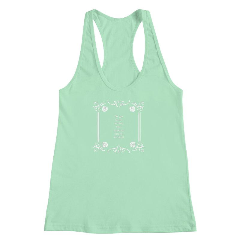 The Sea Called Women's Racerback Tank by BumbleBess