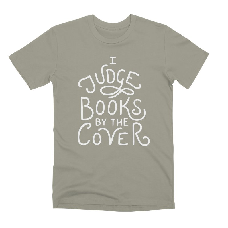 I Judge Books Men's Premium T-Shirt by BumbleBess