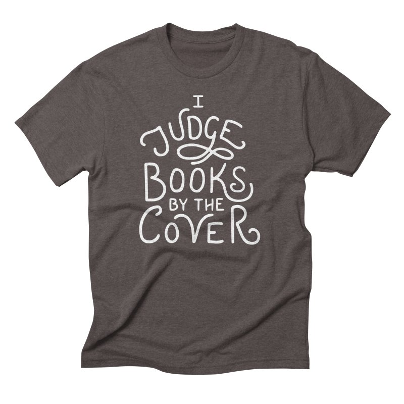 I Judge Books Men's Triblend T-Shirt by BumbleBess