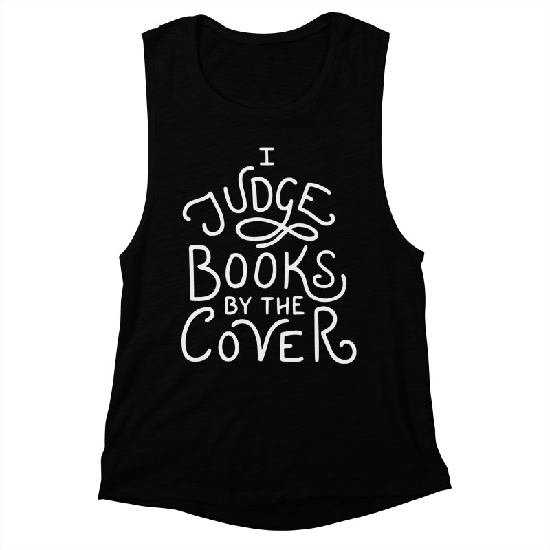 I Judge Books Women's Muscle Tank by BumbleBess