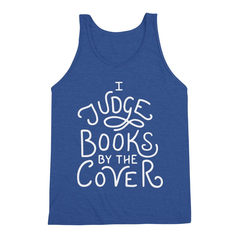 I Judge Books Men's Tank by BumbleBess