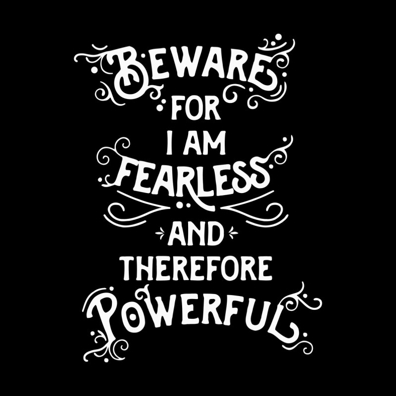 Beware; For I Am Fearless Kids T-Shirt by BumbleBess