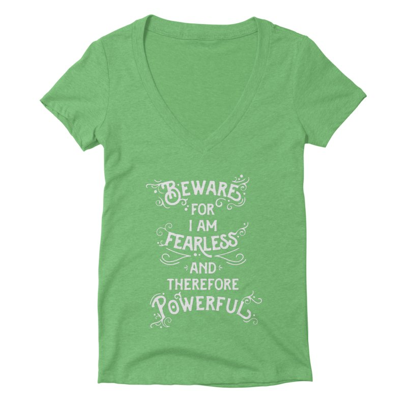 Beware; For I Am Fearless Women's Deep V-Neck V-Neck by BumbleBess