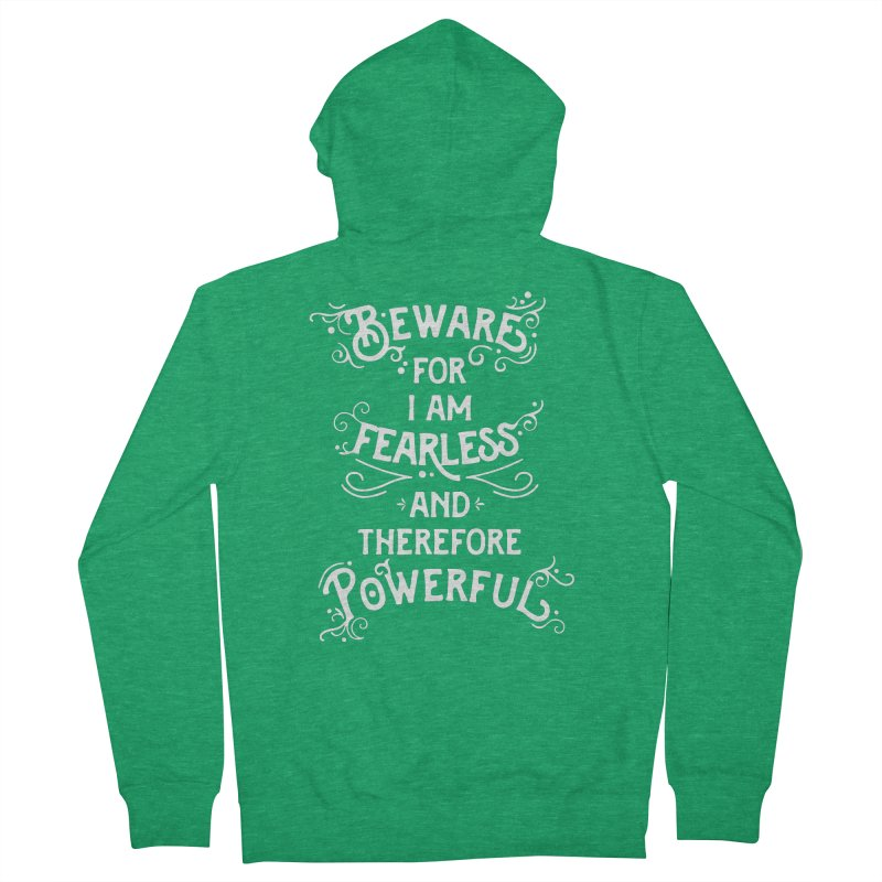 Beware; For I Am Fearless Men's Zip-Up Hoody by BumbleBess