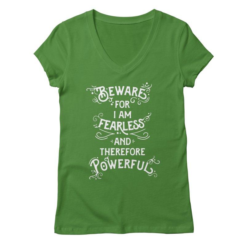 Beware; For I Am Fearless Women's Regular V-Neck by BumbleBess