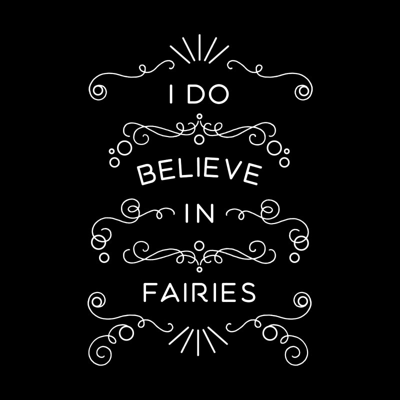 I Do Believe in Fairies Kids Longsleeve T-Shirt by BumbleBess