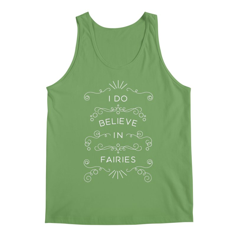 I Do Believe in Fairies Men's Tank by BumbleBess