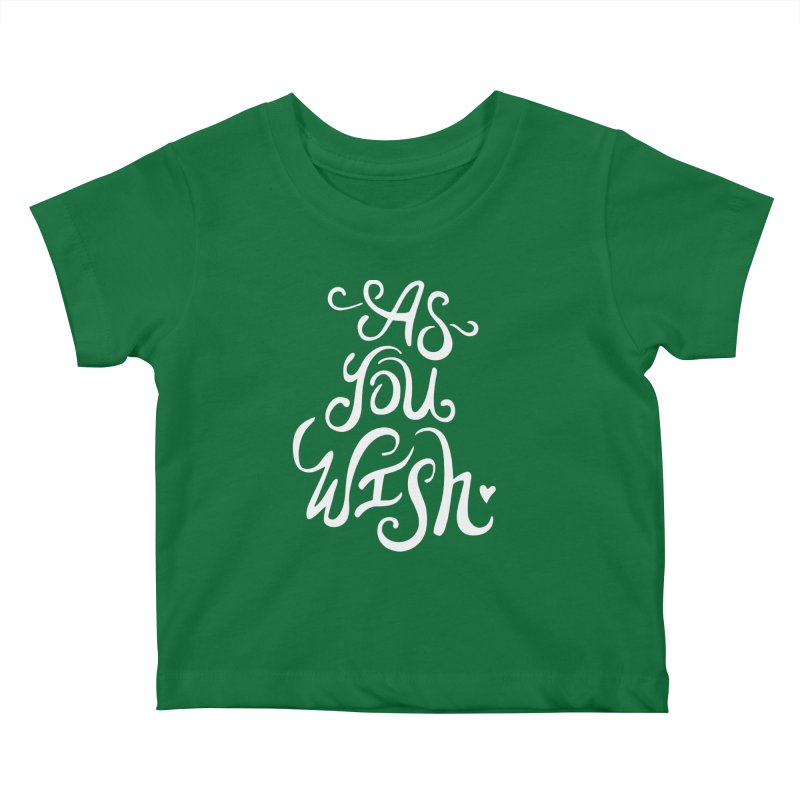 As You Wish Kids Baby T-Shirt by BumbleBess