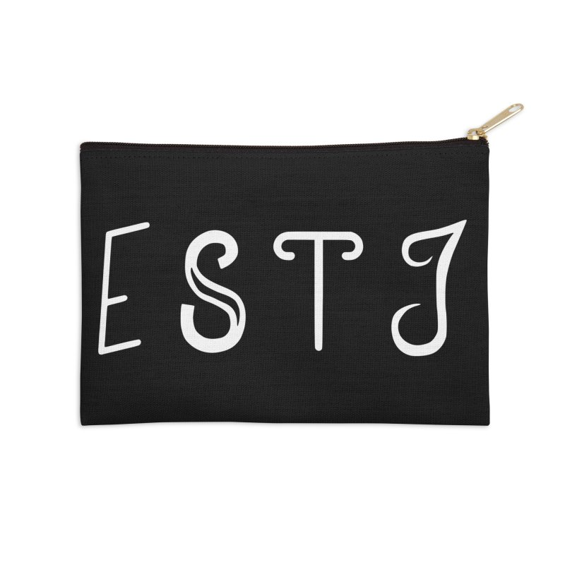 ESTJ Accessories Zip Pouch by BumbleBess