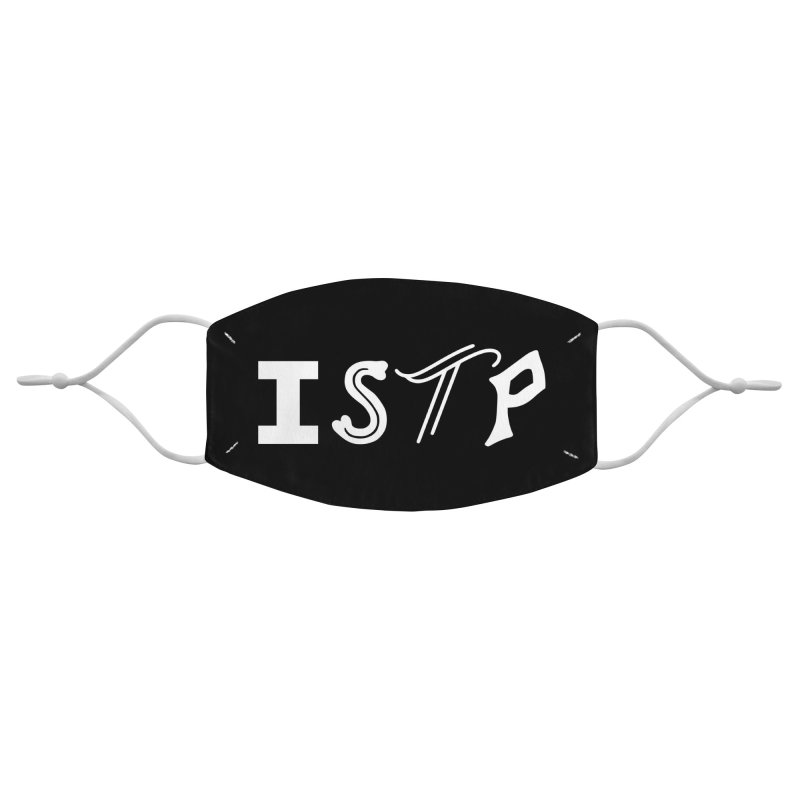 ISTP Accessories Face Mask by BumbleBess