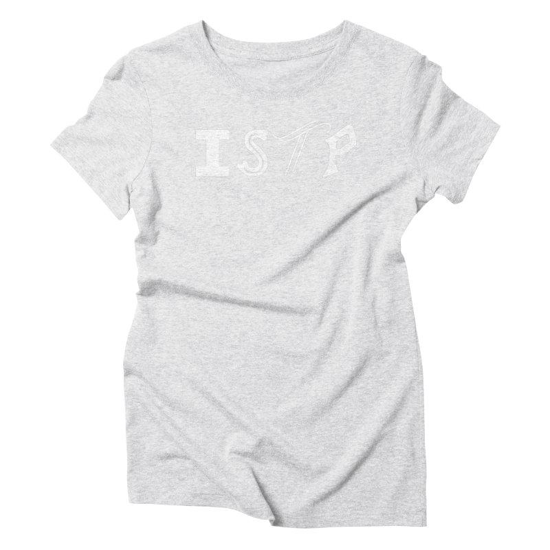 ISTP Women's T-Shirt by BumbleBess