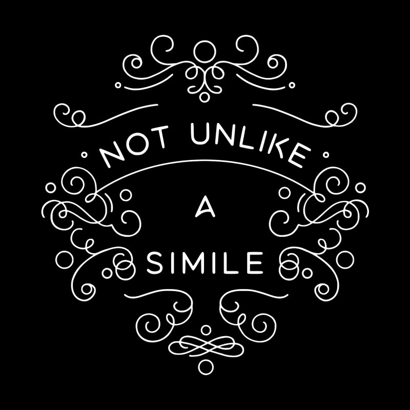 Not Unlike a Simile Women's Sweatshirt by BumbleBess