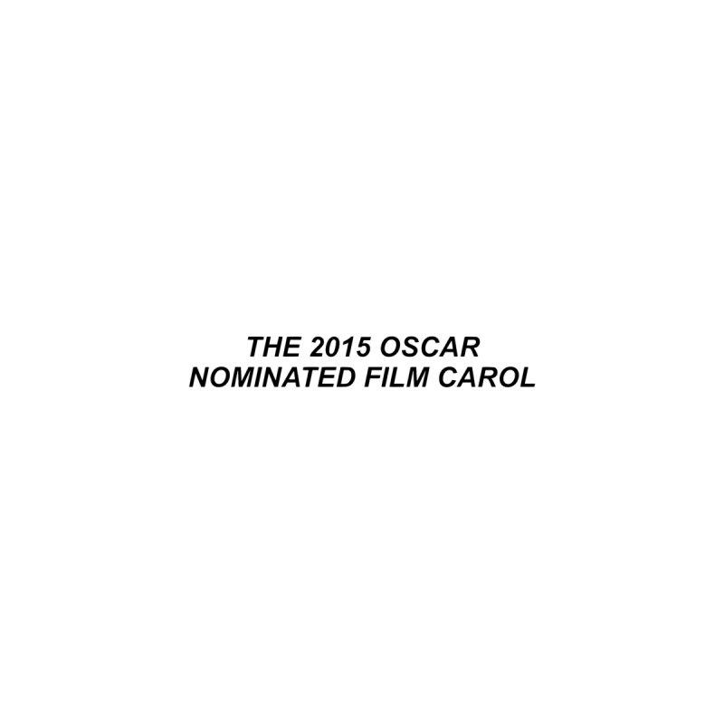 The 2015 Oscar Nominated Film Carol Tee Women's T-Shirt by C4ROL2015's Artist Shop