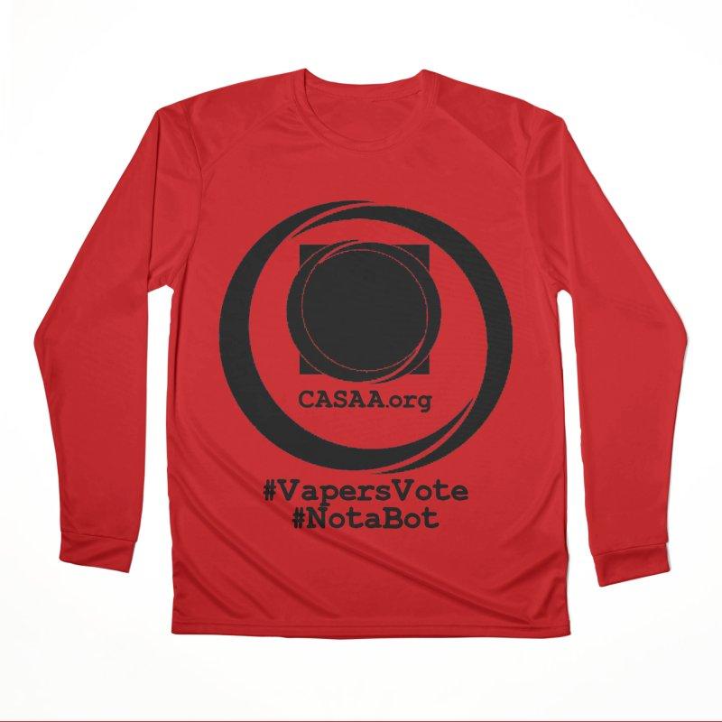 Vapers Vote / Not A Bot Women's Performance Unisex Longsleeve T-Shirt by CASAA Store