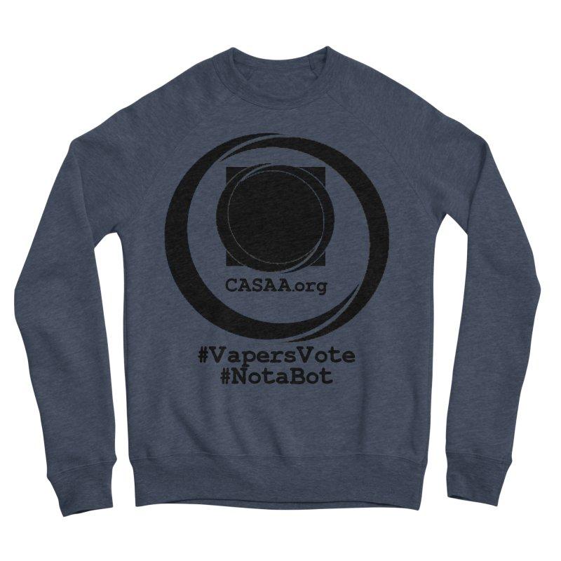 Vapers Vote / Not A Bot Women's Sponge Fleece Sweatshirt by CASAA Store