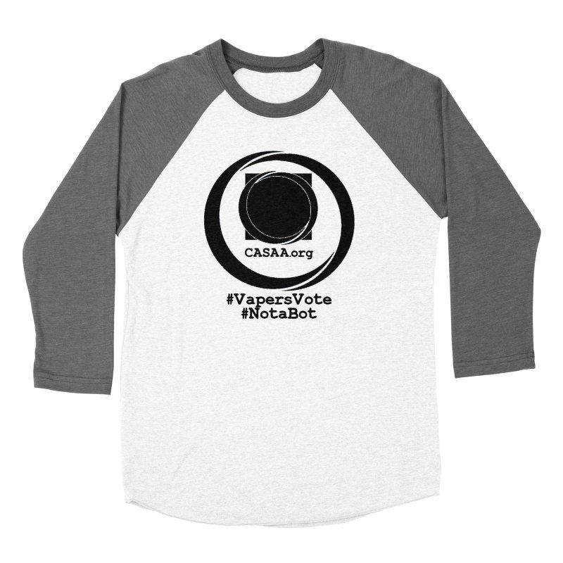 Vapers Vote / Not A Bot Women's Baseball Triblend Longsleeve T-Shirt by CASAA Store