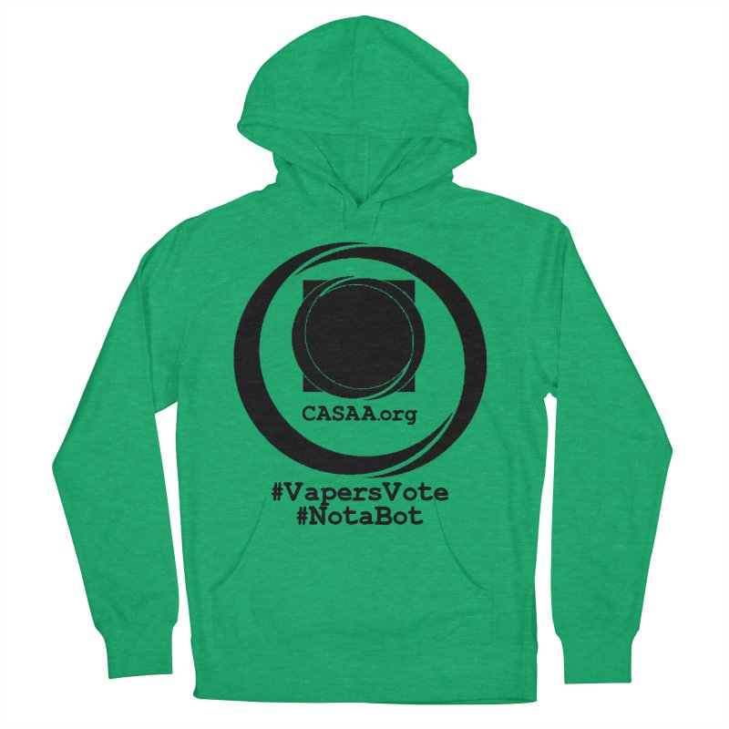Vapers Vote / Not A Bot Men's French Terry Pullover Hoody by CASAA Store