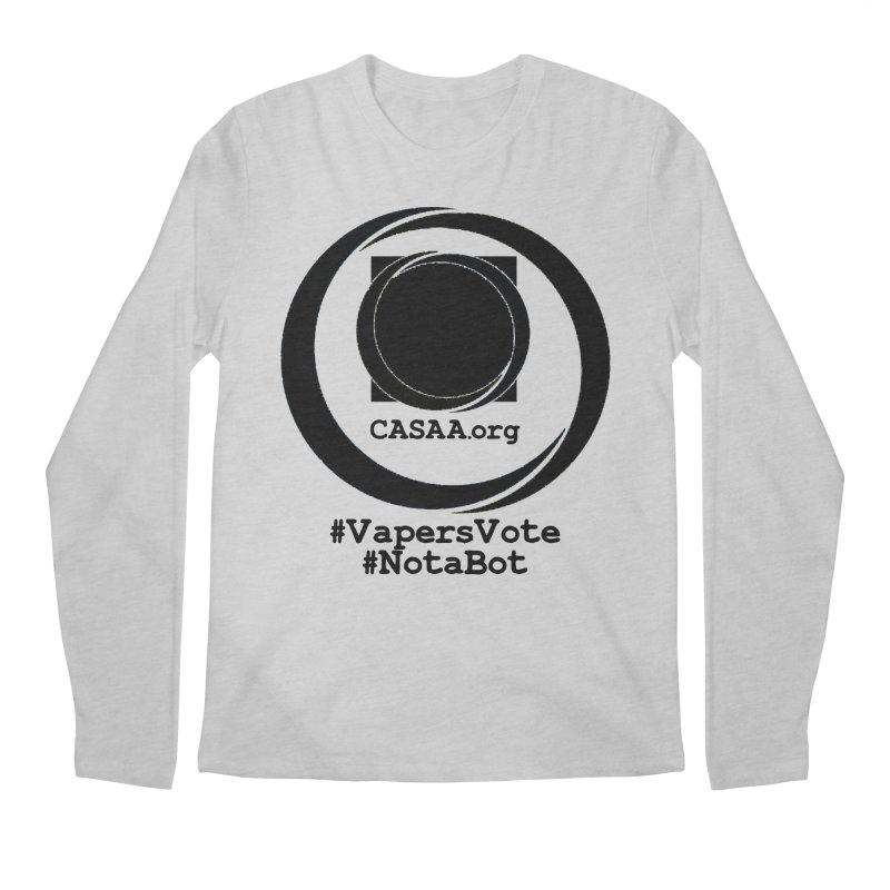 Vapers Vote / Not A Bot Men's Longsleeve T-Shirt by CASAA Store