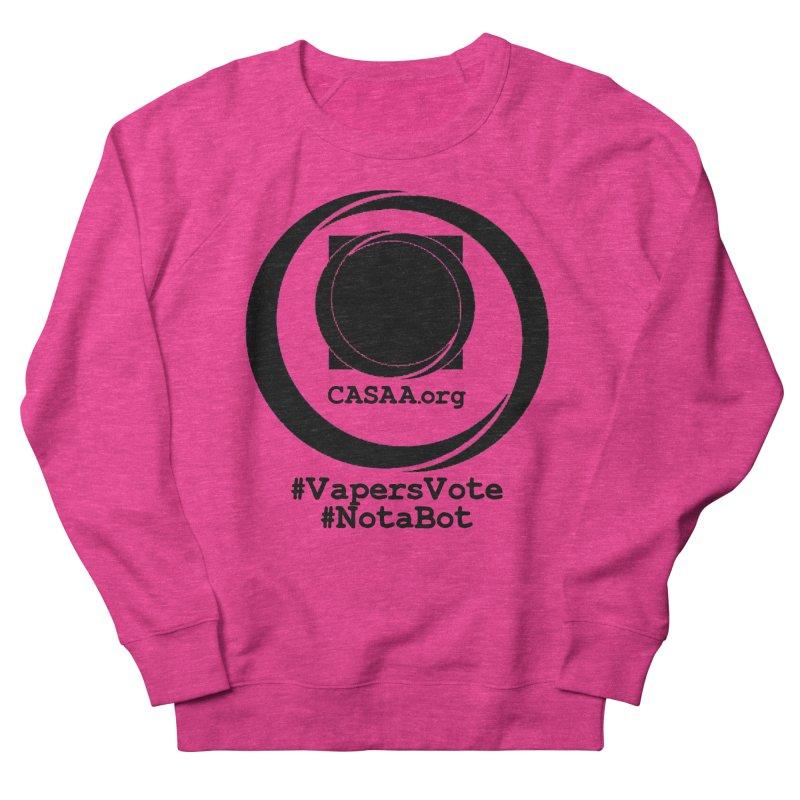 Vapers Vote / Not A Bot Men's Sweatshirt by CASAA Store