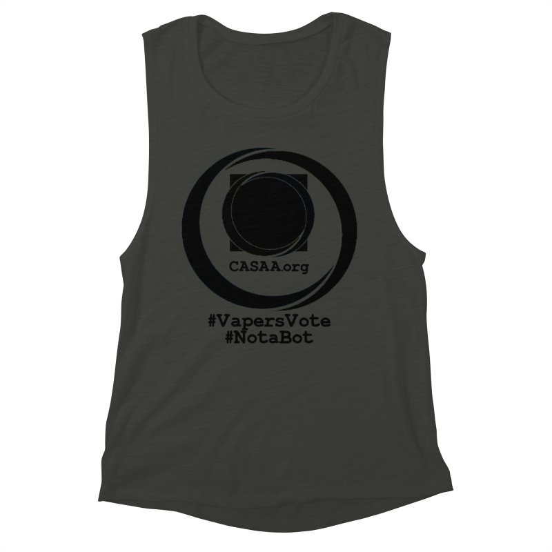 Vapers Vote / Not A Bot Women's Muscle Tank by CASAA Store