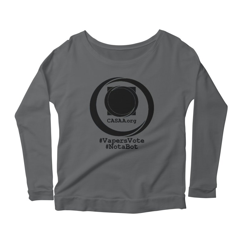 Vapers Vote / Not A Bot Women's Longsleeve T-Shirt by CASAA Store