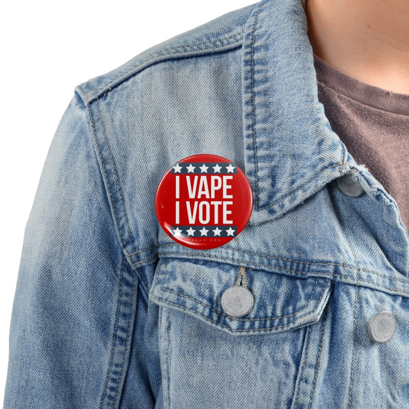 I Vape I Vote Accessories Button by CASAA Store