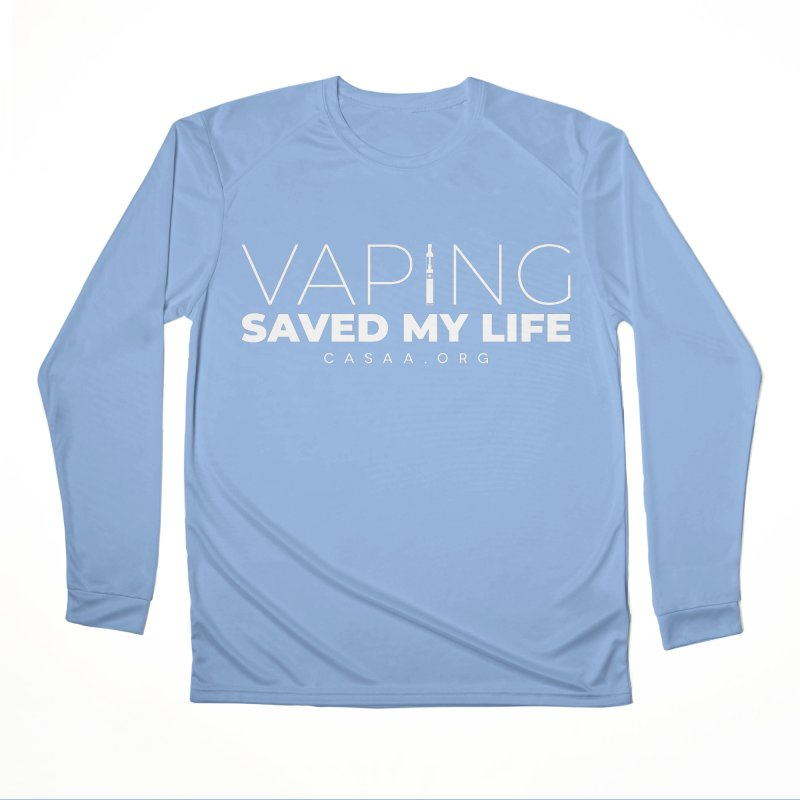 Vaping Saved My Life Women's Longsleeve T-Shirt by CASAA Store