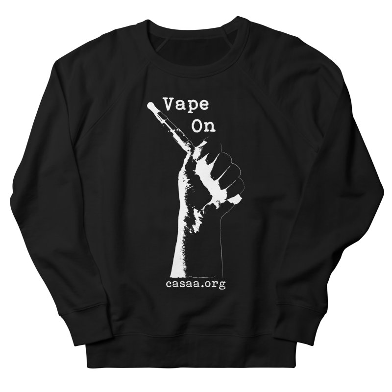 Vape On in Men's French Terry Sweatshirt Black by CASAA Store