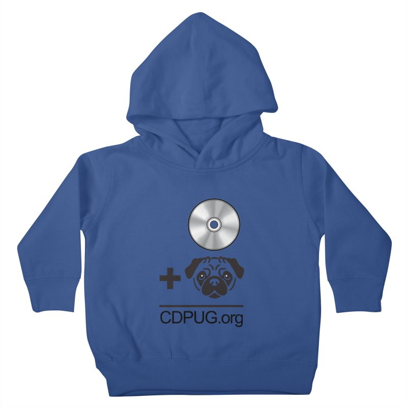 CD + PUG logo by Jeff Poplar Kids Toddler Pullover Hoody by CDPUG's Artist Shop