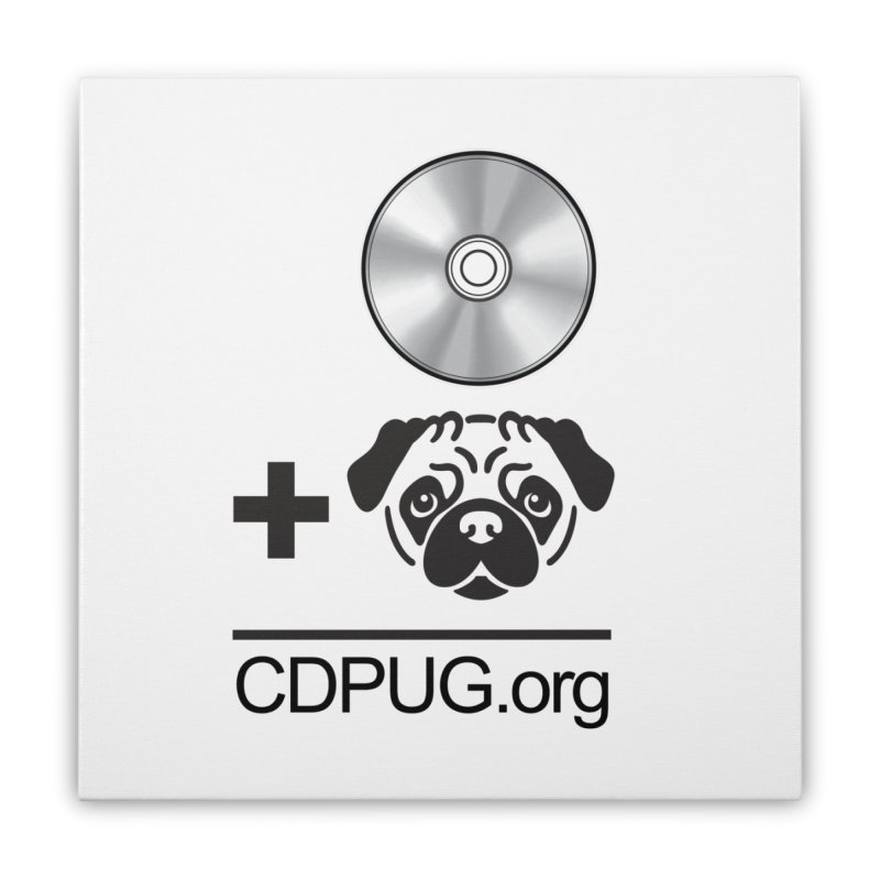 CD + PUG logo by Jeff Poplar Home Stretched Canvas by CDPUG's Artist Shop