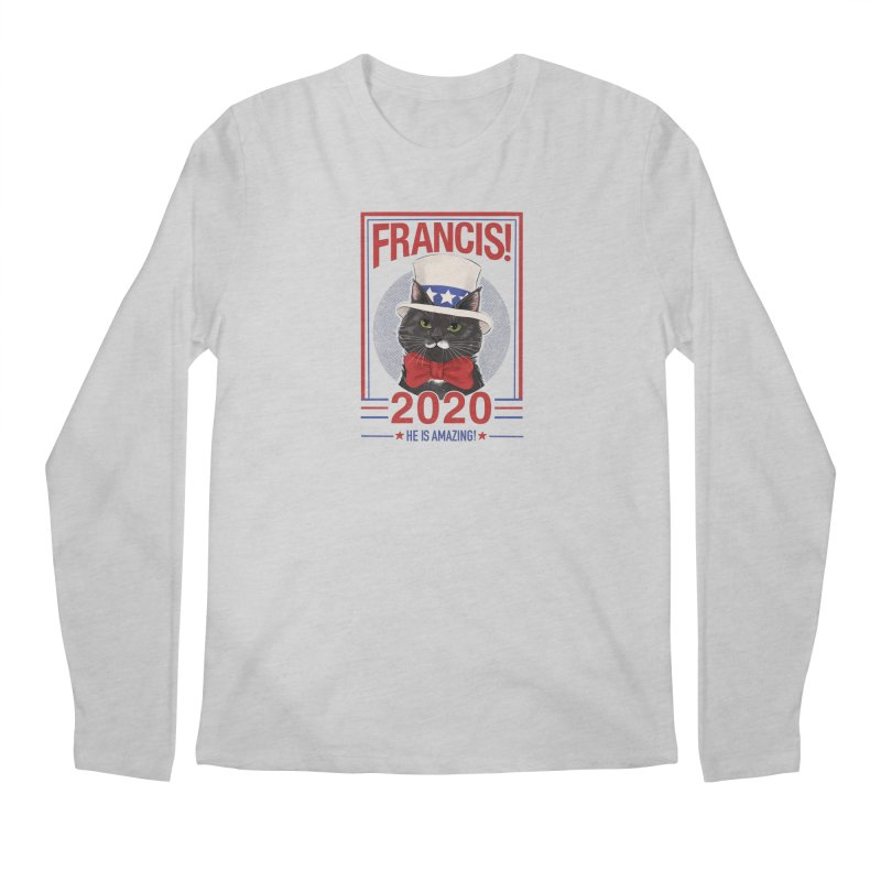 Francis! 2020  He IS Amazing! Men's Regular Longsleeve T-Shirt by CGMFF