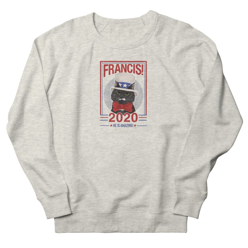 Francis! 2020  He IS Amazing! Women's French Terry Sweatshirt by CGMFF
