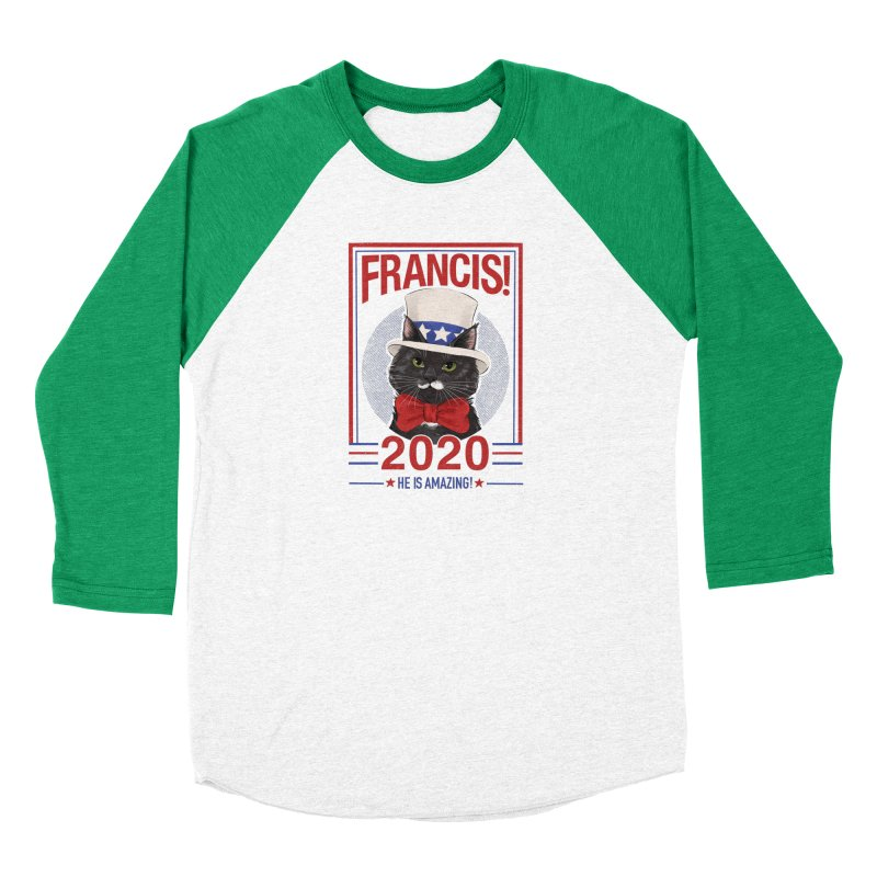Francis! 2020  He IS Amazing! Women's Baseball Triblend Longsleeve T-Shirt by CGMFF