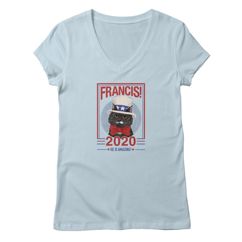 Francis! 2020  He IS Amazing! Women's V-Neck by CGMFF
