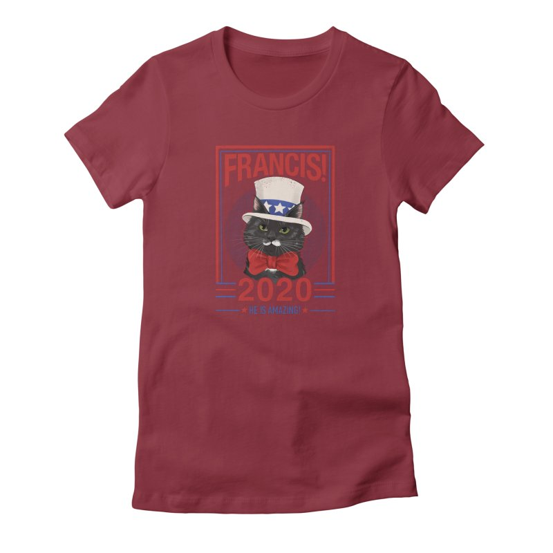 Francis! 2020  He IS Amazing! Women's Fitted T-Shirt by CGMFF