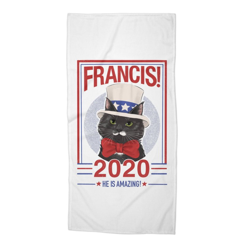 Francis! 2020  He IS Amazing! Accessories Beach Towel by CGMFF