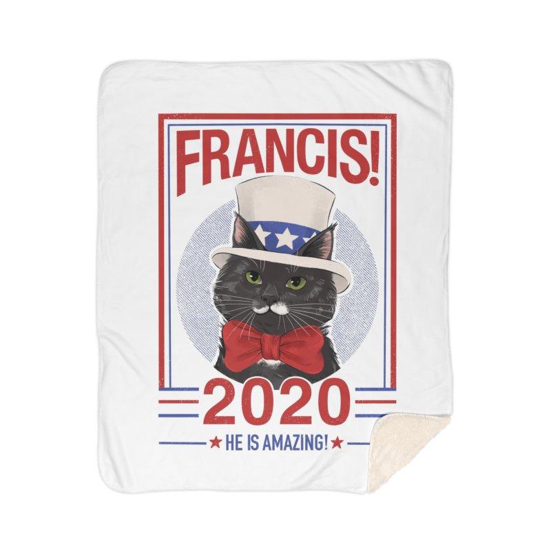 Francis! 2020  He IS Amazing! Home Sherpa Blanket Blanket by CGMFF