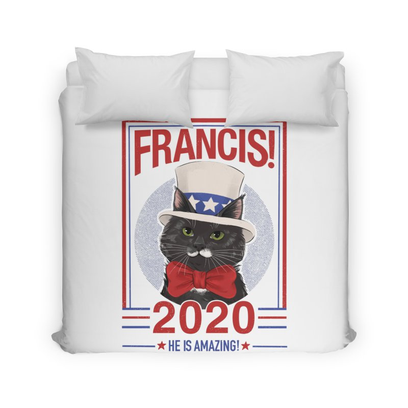 Francis! 2020  He IS Amazing! Home Duvet by CGMFF