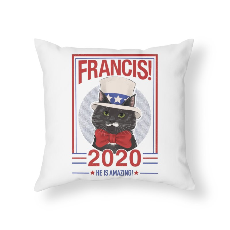 Francis! 2020  He IS Amazing! Home Throw Pillow by CGMFF