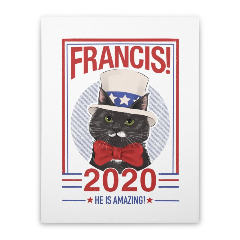 Francis! 2020  He IS Amazing! Home Stretched Canvas by CGMFF