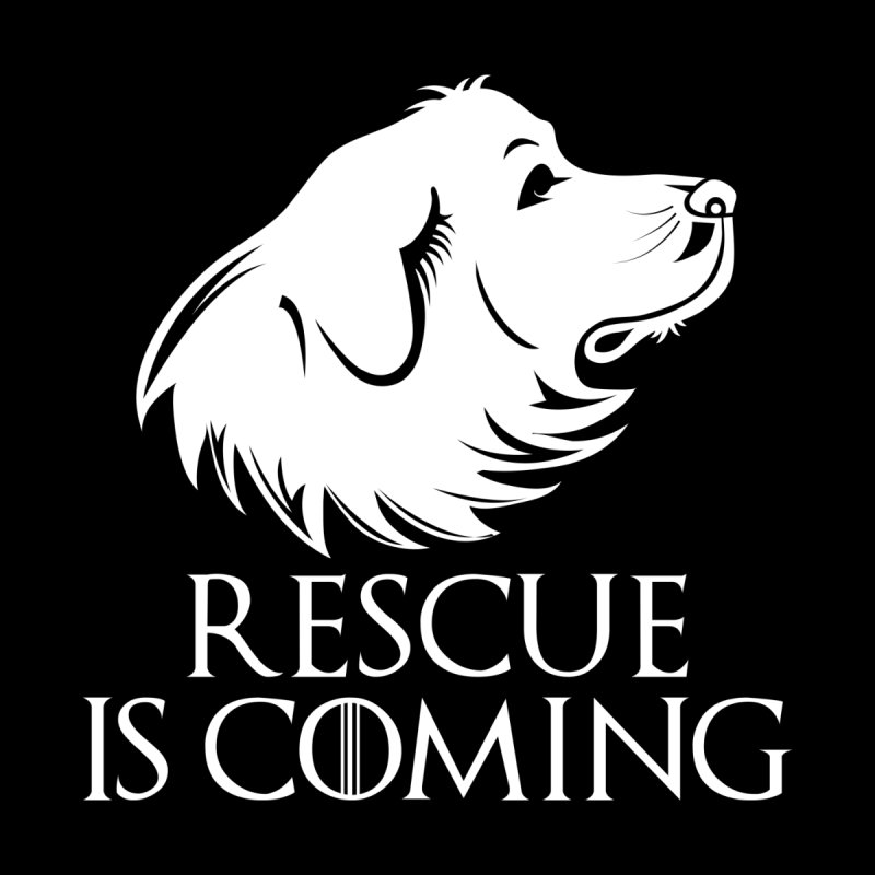 Rescue is Coming by Carolina Great Pyrenees Rescue's Shop
