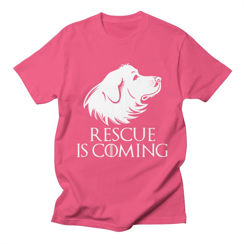 Rescue is Coming Women's Regular Unisex T-Shirt by Carolina Great Pyrenees Rescue's Shop