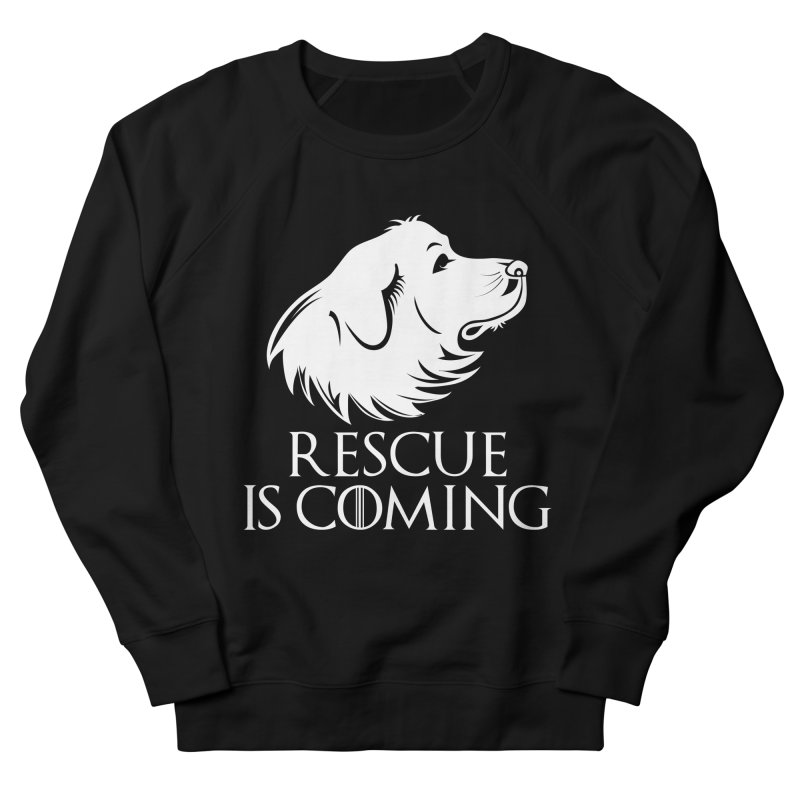 Rescue is Coming Men's Sweatshirt by Carolina Great Pyrenees Rescue's Shop