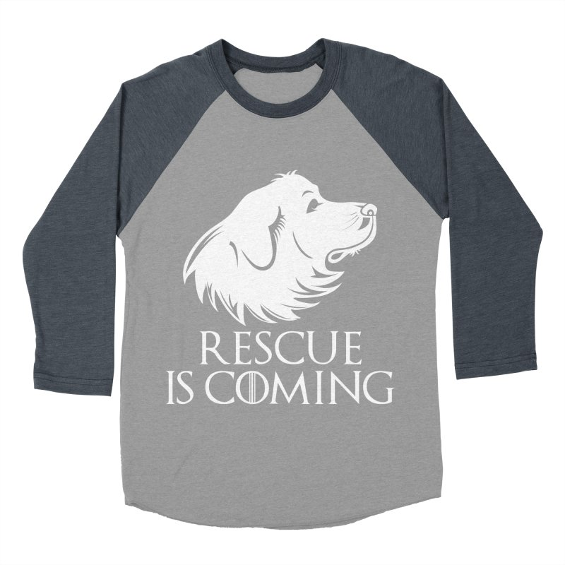Rescue is Coming Women's Baseball Triblend T-Shirt by Carolina Great Pyrenees Rescue's Shop